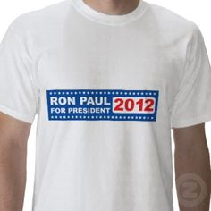 Ron Paul for President 2012 T-Shirt Male