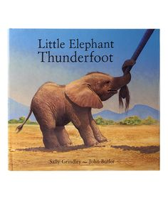 Look what I found on #zulily! Little Elephant Thunderfoot Hardcover by Peachtree Publishers #zulilyfinds