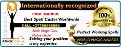 17 July, PM - WELKOM - Welkom - South Africa - Traditional and Spiritual healer, Phone him on his services are beyond human imagination, and many have . Luck Spells, Money Spells, Bring Back Lost Lover, Bring It On, Pregnancy Spells, Native Healer, Fertility Spells, Marriage Scripture, Real Love Spells