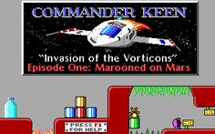 Commander Keen : Episode 1 : Invasion of the Vorticons (PC game).