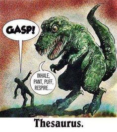 Thesaurus - more at http://www.thelolempire.com