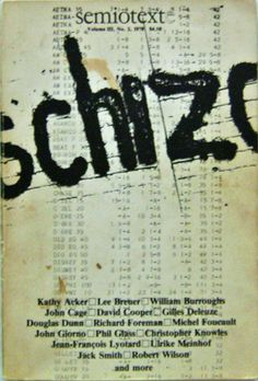 Semiotext(e) #8 Volume III Number 2 Schizo-Culture / William S. Burroughs, Kathy Acker, John Giorno, Jack Smith, Philip Glass, Robert Wilson et al. / Sylvère Lotringer