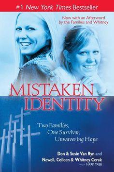 Mistaken Identity: Two Families, One Survivor, Unwavering Hope by Dan & Susie Van Ryan,