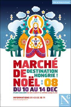 """"""" Noël en Hongrie… Pâques à Noisy … """" Voici l'affiche du Marché de Noël de la ville de Noisy-le-Grand."""