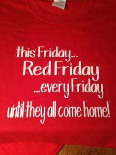 Custom Red Friday Shirt...Find us on Facebook and Etsy!  www.facebook.com/blingituptees  www.etsy.com/shop/blingituptees