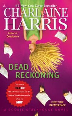 Dead Reckoning by Charlaine Harris, Click to Start Reading eBook, With her knack for being in trouble's way, Sookie witnesses the  firebombing of Merlotte's, the bar w