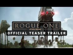 Rogue One: A Star Wars Story Trailer (Official) | A Star Wars Story Trailer Official