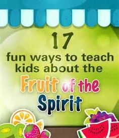 Fruit of the Spirit Lesson Ideas: