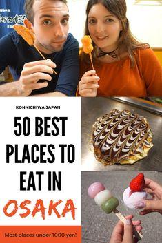 50 Best Places to Eat in Osaka #Osaka #Dotonbori #Japanesefood #Japan #Travelguide