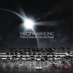 I Have a Dream (It Feels Like Home) by The City Harmonic – cover art