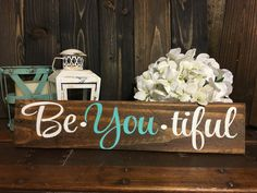 Be you tiful Hand Painted Wood Sign Home by BoardsAndBurlapDecor