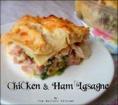 Chicken and Ham Lasagnefrom The English Kitchen