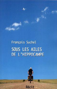 SOUS LES AILES DE L'HIPPOCAMPE  Auteur : François Suchel