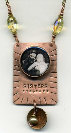 Sisters Pendant | I am drawn to old photos and love the nostalgic memory of childhood