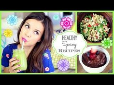 Can't wait to make▶ Easy & Healthy Spring Recipes! ♥ #HungryHealthyHappy - YouTube