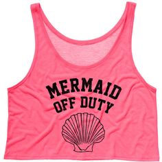 TeesAndTankYouShop Cropped Tank Top Mermaid Off Duty Funny Summer... ($15) ❤ liked on Polyvore featuring tops, tanks, white, women's clothing, white crop tank, white tank, white tank top, white singlet and neon pink tank top