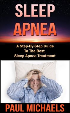 Step-By-Step Guide to the Best Sleep Apnea Treatments. Free Books, Good Books, Sleep Apnea Treatment, Good Sleep, Eat Right, Step Guide, Nonfiction, Book Lovers, Book Worms