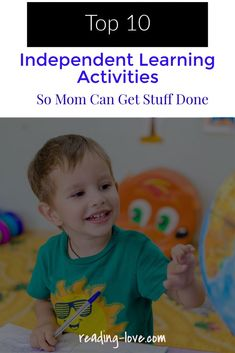 Top 10 Independent Learning Activities so Mom Can Get Stuff Done! - Reading-love.com Try these 10 easy independent learning activities that will allow you to get stuff done while your child is happily focused while playing and LEARNING! #learningactivities #learning #kidsreading ##kids #kindergartenreadiness