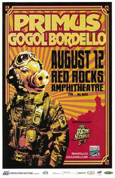 Concert poster for Primus and Gogol Bordello at Red Rocks in Morrison, Colorado in 2010.  11 x 17 inches on card stock.