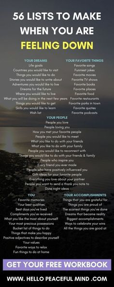 56 Lists To Make When You Are Feeling Down When you are down.make these lists. Motivation and in Self Development, Personal Development, Character Development, Life Hacks, Self Improvement, Self Help, Happy Life, Get Happy, Self Care