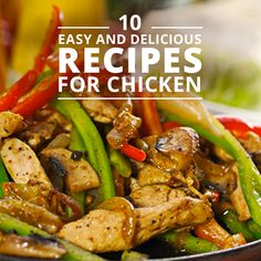10 Easy and Delicious Chicken Recipes #chickenrecipes #skinnymseats #chicken