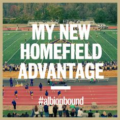 My New Homefield Advantage | albion.edu