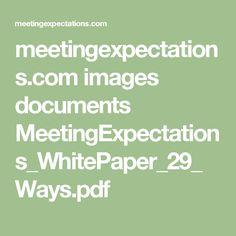 meetingexpectations.com images documents MeetingExpectations_WhitePaper_29_Ways.pdf