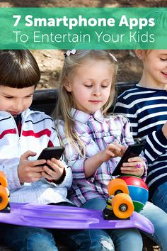7 Smartphone apps to entertain your kids