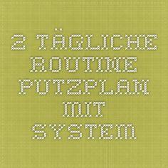 2. Tägliche Routine - Putzplan mit System