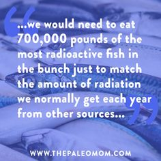 Should We Be Worried About Radiation from Fukushima? | The Paleo Mom