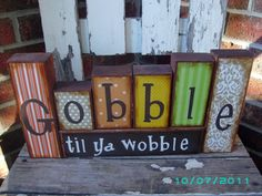 """Gobble til ya Wobble"" Thanksgiving Blocks by Scrapblocks on Etsy"