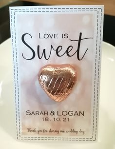Love Is Sweet wedding favour with rose-gold foil covered chocolate and personalised card Wedding Name, Tree Wedding, Our Wedding Day, Wedding Events, Sweet Wedding Favors, Wedding Place Settings, Rose Gold Foil, Wedding Calligraphy, Love Is Sweet