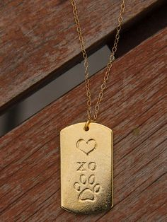 A reminder to hug and kiss your dog every day! http://puppyhoney.com/products/gold-heart-xo-paw?src=PIN_PM_XODogTag