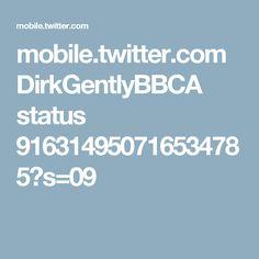 mobile.twitter.com DirkGentlyBBCA status 916314950716534785?s=09