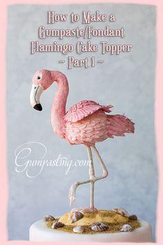 Gumpaste/Fondant Flamingo and Hibiscus Cake Fondant Cake Tutorial, Cake Topper Tutorial, Diy Cake Topper, Fondant Toppers, Hibiscus Cake, Flamingo Cupcakes, Mom Cake, Fondant Animals, Flamingo Birthday