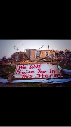 """""""We Will Praise You In  This Storm."""" Pray for the cities and towns hit by the tornados of April 2014"""