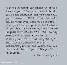 #love #relationships #soulmate #nicholassparks #romance #quote