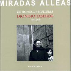 Catálogo da exposición de imaxes fotográficas inéditas de Dioniosio Tasende