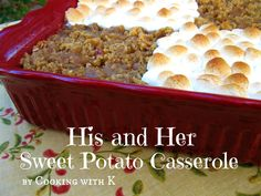His and Her Sweet Potato Casserole {Two Thanksgiving Traditions Come Together}  #thanksgiving #cookingwithk