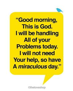 God will be handling your problems today