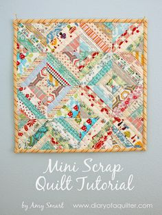 Mini Scrap Quilt Tutorial - designed by Amy Smart for the Flamingo Toes blog - link to tutorial!