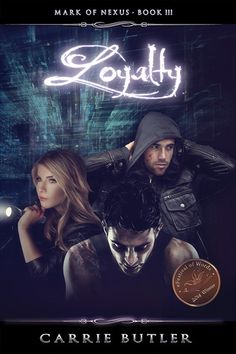 Title: Loyalty Series: Mark of Nexus, Author: Carrie Butler Category: Paranormal Romance/Fantasy Genre: New Adult Rating: star. Book Tv, The Book, Book Boyfriends, Paranormal Romance, Top Ten, Loyalty, So Little Time, Ebook Pdf, Good News