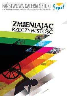 """""""Zmieniając rzeczywistość"""" 26 X - 10 XII 2017 Państwowa Galeria Sztuki w Sopocie"""