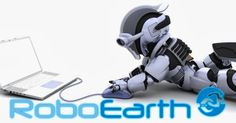 Researches to Prove that Robots can Learn from Each Other Scientists at Netherlands are working on RoboEarth, a project to show that robots can learn from each other and pass on information. The four-year project, in collaboration with six European research institutes, demonstrates the skills of robots by connecting four of them via Internet at a hospital setting.  The robots collect and share data stored on cloud knowledge base.