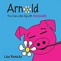 Amazon.com: Arnold: The Cute Little Pig with Personality (Audible Audio Edition): Lisa Reinicke: Books