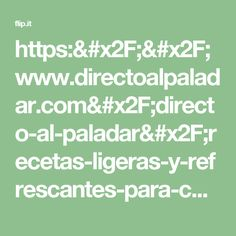 https://www.directoalpaladar.com/directo-al-paladar/recetas-ligeras-y-refrescantes-para-combatir-los-calores-y-mucho-mas-en-el-menu-semanal-del-12-al-19-de-junio