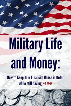 Military Life & Money: How to Keep Your Financial House in Order Looking for a way to successful budget on a military life income and still do FUN things? Love these tips.<br> 10 tips to discover financial freedom while living on a military income. Military Girlfriend, Military Love, Military Spouse, Military Families, Military Retirement, Military Benefits, Navy Life, Army Wives, Military Discounts