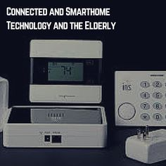 Connected and SmartHomes and the Elderly Todaysnote discusses the following post at Ovum.com: Analyst Opinion: Smart homes are unsettling, but could be great for the elderly. Ovum is a London based…