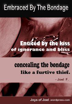 poem about bondage, addiction, slavery, joys of joel poems, dark poetry Poems Dark, Dark Poetry, L Quotes, Deceit, Submissive, Addiction, Joy, Glee, Being Happy