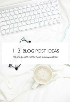 "Ideas for a blog post. Some of you guys might have noticed that I recently added a ""blogging"" category here on Thirteen Thoughts. So far I've only written a"